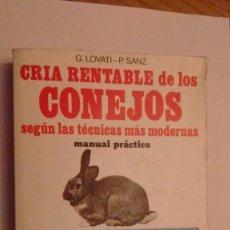 Libros de segunda mano: CRÍA RENTABLE DE LOS CONEJOS. Lote 73609603