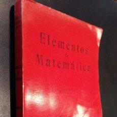 Libros de segunda mano de Ciencias: ELEMENTOS DE MATEMATICA / VOLUMEN II / PEDRO ABELLANAS. Lote 73648327