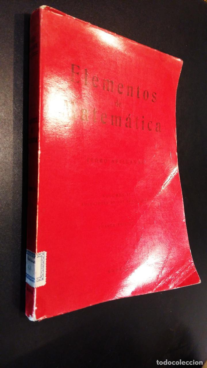 Libros de segunda mano de Ciencias: elementos de matematica / volumen II / pedro abellanas - Foto 7 - 73648327