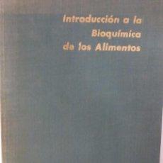 Libros de segunda mano: INTRODUCCIÓN A LA BIOQUÍMICA DE LOS ALIMENTOS, 1967, S. GOLDBLITH. Lote 73775935