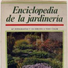 Libros de segunda mano: ENCICLOPEDIA DE LA JARDINERÍA. SUSAETA, 1989.. Lote 74009831
