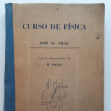 Libros de segunda mano de Ciencias: CURSO DE FÍSICA. VIDAL LLENAS, JOSÉ Mª - 1950. Lote 74183063