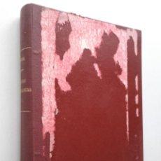 Libros de segunda mano de Ciencias: CURSO TECNICA MEDIDAS FISICAS FISICO-QUIMICAS. TOMO PRIMERO. JOSE Mª CLAVERA ARMENTEROS. 1948. Lote 74184879