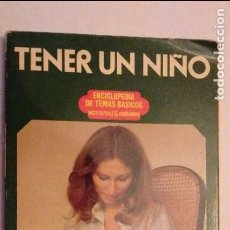 Libros de segunda mano: TENER UN NIÑO - MARGARET BRANT. Lote 74363495
