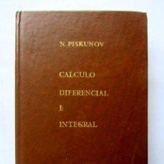 Libros de segunda mano de Ciencias: CÁLCULO DIFERENCIAL E INTEGRAL TOMO II. N. PISKUNOV. Lote 74432587