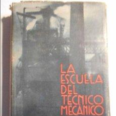 Libros de segunda mano de Ciencias: LA ESCUELA DEL TECNICO MECANICO. III. MECANICA, RESISTENCIA DE MATERIALES, GRAFOSTATICA. EDITORIAL L. Lote 74549407