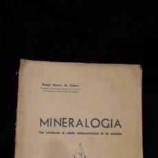Libros de segunda mano: MINERALOGÍA: UNA INTRODUCCIÓN AL ESTUDIO QUÍMICO-ESTRUCTURAL DE LOS MINERALES - HOYOS DE CASTRO 1947. Lote 74632867