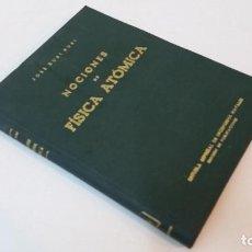 Libros de segunda mano de Ciencias: 1949 - JOSÉ RUBÍ - NOCIONES DE FÍSICA ATÓMICA - ESCUELA ESPECIAL DE INGENIEROS NAVALES. Lote 74693531