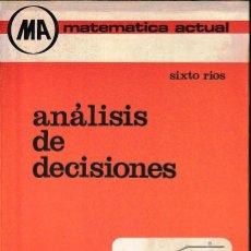 Libros de segunda mano de Ciencias: ANÁLISIS DE DECISIONES (SIXTO RÍOS 1976) SIN USAR. Lote 75062083