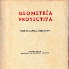 Libros de segunda mano de Ciencias: GEOMETRÍA PROYECTIVA (DE LASALA 1958) SIN USAR. Lote 105482082