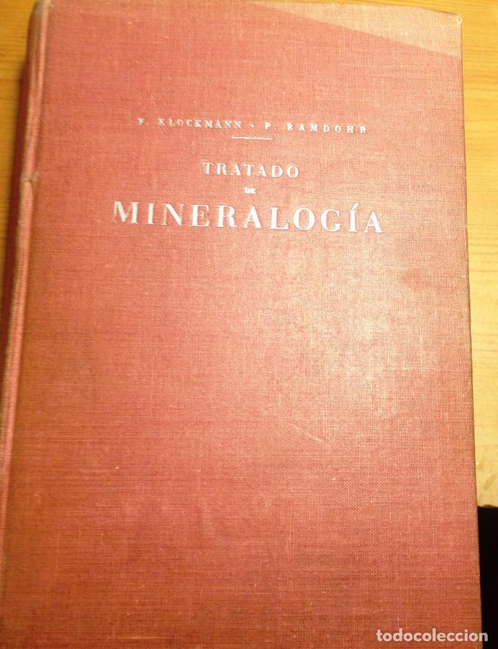 Libros de segunda mano de Ciencias: TRATADO DE MINERALOGIA- FRANCISCO PRADILLO- 2ª Edición- 1961 - Foto 5 - 75071107