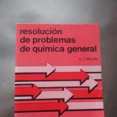 Libros de segunda mano de Ciencias: LIBRO-RESOLUCIÓN DE PROBLEMAS DE QUÍMICA GENERA-C.J.WILLIS-PERFECTO ESTADO-VER FOTOS.. Lote 75076371