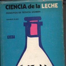 Libros de segunda mano: ALAIS : TÉCNICA DE LA LECHE (CECSA, 1970). Lote 75232395