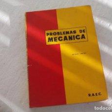 Libros de segunda mano de Ciencias: PROBLEMAS DE MECANICA. RAEC. 1970. R.A.E.C. 2º EDICIÓN. Lote 75411831