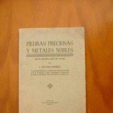 Libros de segunda mano: L-023 PIEDRAS PRECIOSAS Y METALES NOBLES POR F. YELAMOS ROMERA 1947 CADIZ. Lote 75493895