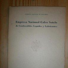 Libros de segunda mano de Ciencias: LIBROS ARTE TECNICA - EMPRESA NACIONAL CALVO SOTELO DE COMBUSTIBLES LIQUIDOS Y LUBRICANTES. Lote 75553151