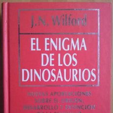 Libros de segunda mano: 1913-EL ENIGMA DE LOS DINOSAURIOS-WILFORD, J. N.. Lote 75899727