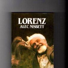 Libros de segunda mano: LORENZ - ALEC NISBETT - SALVAT EDITORIAL 1988. Lote 76014839
