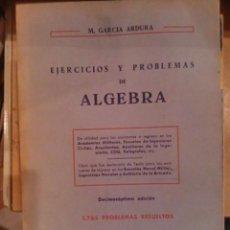 Libros de segunda mano de Ciencias: EJERCICIOS Y PROBLEMAS DE ÁLGEBRA (MADRID, 1975) 1765 PROBLEMAS RESUELTOS. Lote 76019599