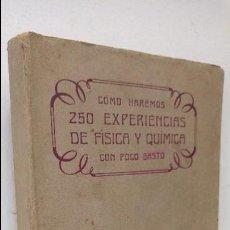 Libros de segunda mano de Ciencias: 250 EXPERIENCIAS DE FÍSICA Y QUÍMICA . Lote 76225271