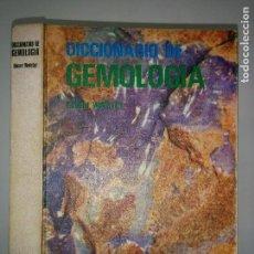 Libros de segunda mano: DICCIONARIO DE GEMOLOGÍA 1971 ROBERT WEBSTER 1ª ED. JOVER . Lote 76664059