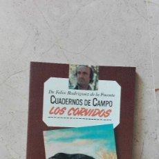 Libros de segunda mano: CUADERNOS DE CAMPO FELIX RODRIGUEZ DE LA FUENTE CUADERNO NUMERO 17. Lote 76751863