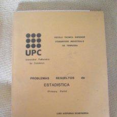 Libros de segunda mano de Ciencias: PROBLEMAS RESUELTOS DE ESTADISTICA PRIMERA PARTE - UPC - LUIS AIZPURUA. Lote 76894267
