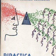 Libros de segunda mano de Ciencias: DARIO MARAVALL CASESNOVES : DIDÁCTICA Y DIALÉCTICA MATEMÁTICAS (DOSSAT, 1969). Lote 76894439