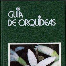 Libros de segunda mano: GUÍA DE ORQUÍDEAS (GRIJALBO, 1997). Lote 77322977