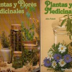 Libros de segunda mano: ALDO POLETTI : PLANTAS Y FLORES MEDICINALES - DOS TOMOS (PARRAMON, 1982). Lote 211565480