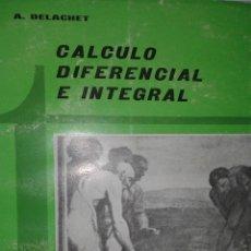 Livres d'occasion: CÁLCULO DIFERENCIAL E INTEGRAL A. DELACHET TECNOS 1966. Lote 77354653