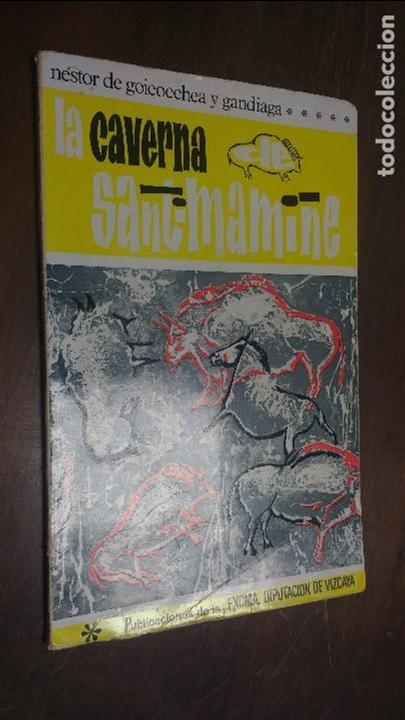 LA CAVERNA DE SANTIMAMIÑE 1966 NESTOR DE GOICOECHEA Y GANDIAGA (Libros de Segunda Mano - Ciencias, Manuales y Oficios - Paleontología y Geología)