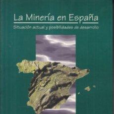 Libros de segunda mano: VARIOS AUTORES: LA MINERÍA ESPAÑOLA. SITUACIÓN Y POSIBILIDADES. 3 TOMOS. MADRID, 1996. . Lote 77620281