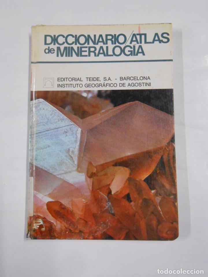 DICCIONARIO ATLAS DE MINEROLOGÍA - MICHELE, VICENZO DE. TDK64 (Libros de Segunda Mano - Ciencias, Manuales y Oficios - Paleontología y Geología)