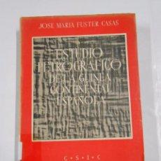 Libros de segunda mano: ESTUDIO PETROGRAFICO DE LA GUINEA CONTINENTAL ESPAÑOLA. - FUSTER CASAS, JOSE MARIA. TDK144. Lote 77876277