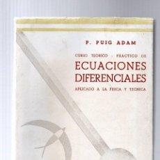 Libros de segunda mano de Ciencias: CURSO TEÓRICO PRÁCTICO ECUACIONES DIFERENCIALES APLICADO A LA FÍSICA Y A LA TÉCNICA TOMO II. Lote 78026849