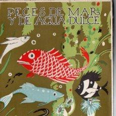 Libros de segunda mano: ANGEL CABRERA : PECES DE MAR Y DE AGUA DULCE - LIBROS DE LA NATURALEZA ESPASA CALPE, 1947. Lote 214603818