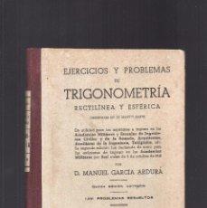 Libros de segunda mano de Ciencias: EJERCICIOS Y PROBLEMAS DE TRIGONOMETRÍA - 1.031 PROBLEMAS RESUELTOS AÑO 1946. Lote 78241333