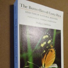 Libros de segunda mano: THE BUTTERFLIES OF COSTA RICA AND THEIR NATURAL HISTORY. PHILIP J. DEVRIES. PRINCENTON UNIVERSITY. Lote 78251045