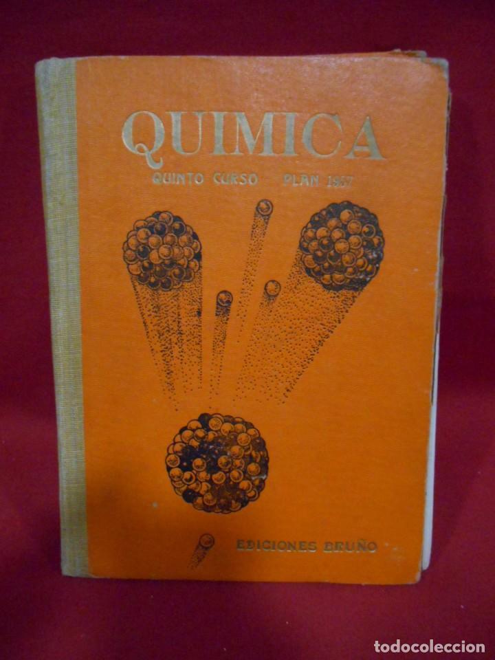 QUIMICA – QUINTO CURSO PLAN 1957 - (Libros de Segunda Mano - Ciencias, Manuales y Oficios - Física, Química y Matemáticas)