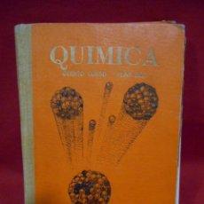 Libros de segunda mano de Ciencias: QUIMICA – QUINTO CURSO PLAN 1957 -. Lote 78281269