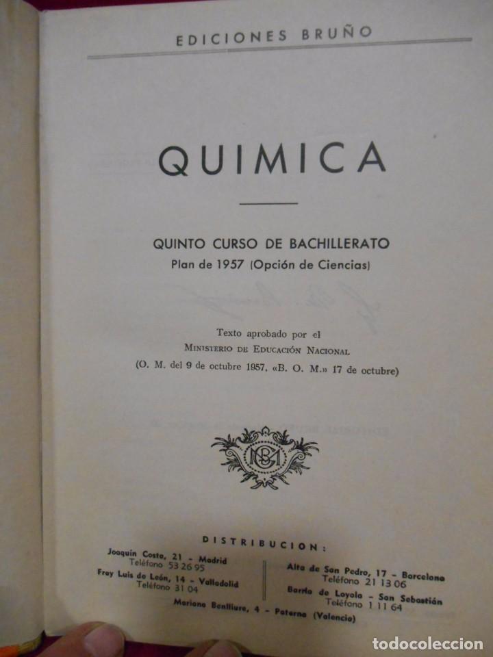Libros de segunda mano de Ciencias: QUIMICA – QUINTO CURSO PLAN 1957 - - Foto 2 - 78281269
