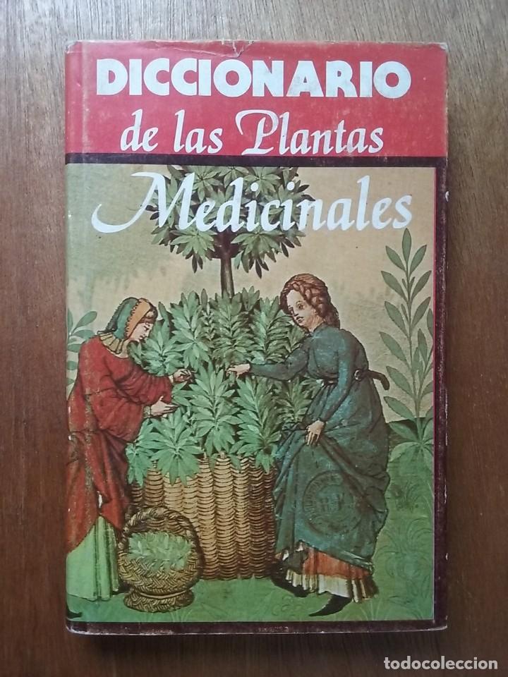 DICCIONARIO DE LAS PLANTAS MEDICINALES, EDITORS (Libros de Segunda Mano - Ciencias, Manuales y Oficios - Biología y Botánica)
