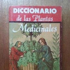 Libros de segunda mano - DICCIONARIO DE LAS PLANTAS MEDICINALES, EDITORS - 78405605