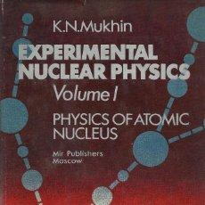 Libros de segunda mano de Ciencias: EXPERIMENTAL NUCLEAR PHYSICS -II VOL-, K.N. MUKHIN. Lote 78442917