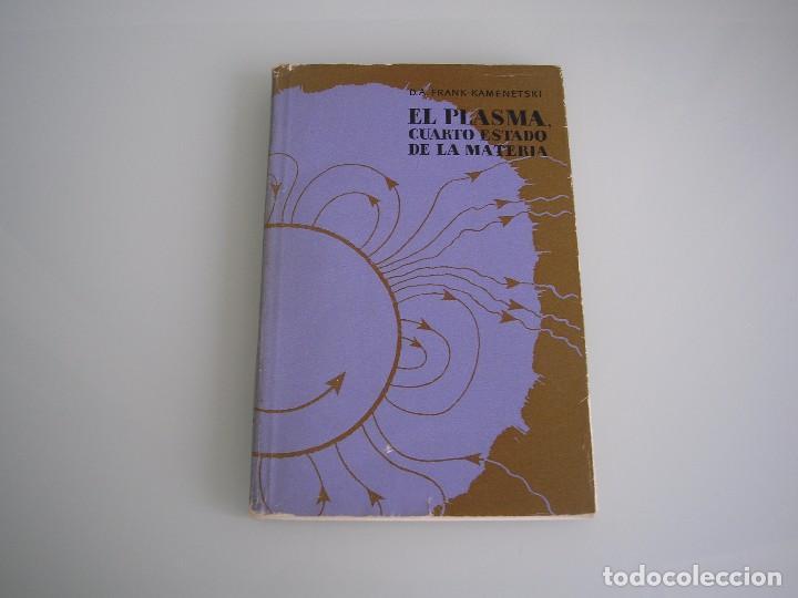 el plasma, cuarto estado de la materia - d. a. - Comprar Libros de ...