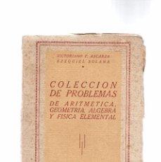 Libros de segunda mano de Ciencias: COLECCIÓN DE PROBLEMAS DE ARITMÉTICA -GEOMETRÍA-ÁLGEBRA-Y FÍSICA -PRECIO DE LA ÉPOCA 12 PTA. Lote 79022781