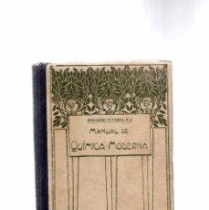 Libros de segunda mano de Ciencias: AÑO 1940 EJEMPLARES IMPRESOS 10.000 - MANUAL DE QUÍMICA MODERNA TEORICA Y EXPERIMENTAL. Lote 79028365