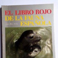 Libros de segunda mano: EL LIBRO ROJO DE LA FAUNA ESPAÑOLA LUIS BLAS ARITIO INCAFO 1976. Lote 79758497