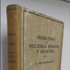 Libros de segunda mano de Ciencias: PROBLEMAS DE MECÁNICA GENERAL Y APLICADA . Lote 80113317